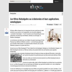 Les filtres Kielselguhrs ou à diatomées et leurs applications oenologiquesExapro Blog