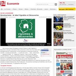 Oenotourisme : le label Vignobles et Découvertes - Le Journal de Saône et Loire