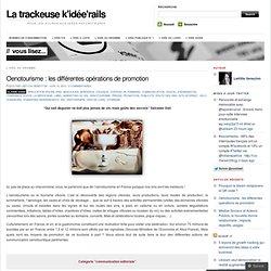 Oenotourisme : les différentes opérations de promotion « La trackeuse k'idée'rails