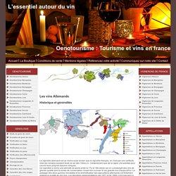 Oenotourisme : Tourisme et vins. Les vins Allemands : Historique et généralités