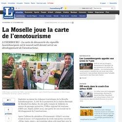 La Moselle joue la carte de l'œnotourisme