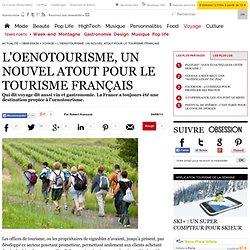 L'oenotourisme, un nouvel atout pour le tourisme français