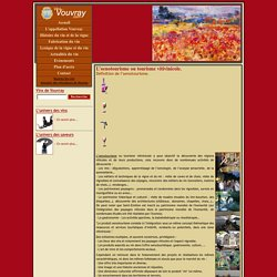 Loenotourisme ou tourisme vitivinicole.