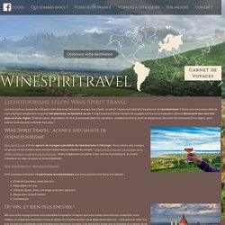 L'œnotourisme selon Wine Spirit Travel