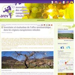 Inventaire et évaluation de l'offre œnotouristique dans les régions européennes viticoles