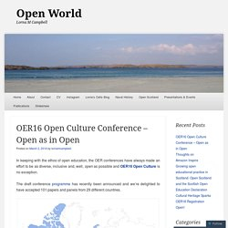 OER16 Open Culture Conference – Open as in Open