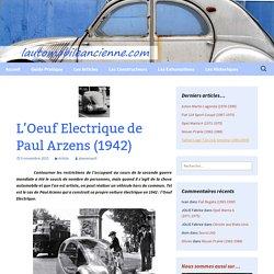 L'Oeuf Electrique de Paul Arzens (1942)