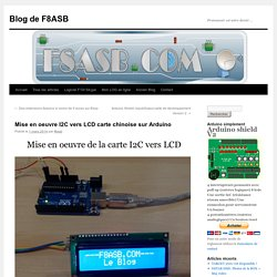 Mise en oeuvre I2C vers LCD carte chinoise sur Arduino