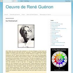 Oeuvre de René Guénon: Sur Krishnamurti