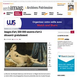 Images d'art, 500 000 oeuvres d'art à découvrir gratuitement