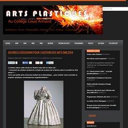 Oeuvres à découvrir pour l'Histoire des Arts DNB 2014