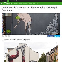 30 œuvres de street art qui dénoncent les vérités qui dérangent