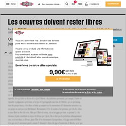 Les oeuvres doivent rester libres