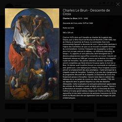 Charles Le Brun (1619 - 1690), Descente de Croix, entre, 1679 et 1684, Huile sur toile, 545 x 329 cm, Musée des beaux arts de Rennes