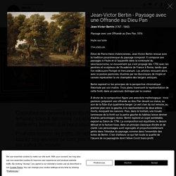Jean-Victor Bertin (1767 - 1842), Paysage avec une Offrande au Dieu Pan, 1816, Huile sur toile, 114 x165 cm, Musée des beaux arts de Rennes