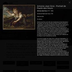 Antoine-Jean Gros (1771 - 1835), Portrait de Paulin des Hours, 1793, Huile sur toile, 75 x 98 cm, Musée des beaux arts de Rennes