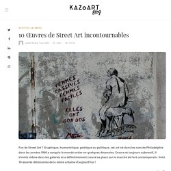 10 Œuvres de Street Art incontournables