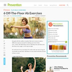 6 Off-The-Floor Ab Exercises