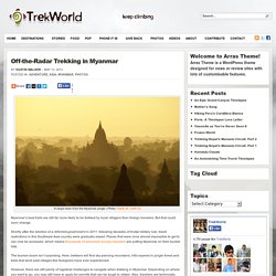 Off-the-Radar Trekking in Myanmar