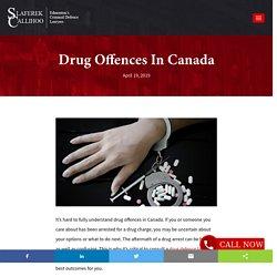 Drug Offences In Canada - Slaferek Callihoo Criminal Law