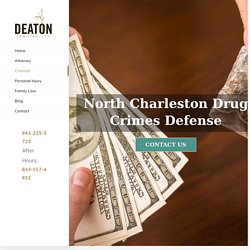 North Charleston Possession Charges & Drug Offenses - Deatonlaw.net