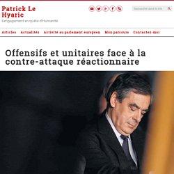Offensifs et unitaires face à la contre-attaque réactionnaire – Le Blog de Patrick Le Hyaric