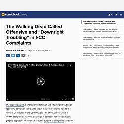 """The Walking Dead Called Offensive and """"Downright Troubling"""" in FCC Complaints"""
