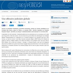 Une offensive judiciaire globale