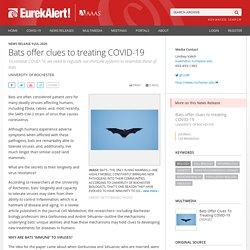 EUREKALERT 09/07/20 Bats offer clues to treating COVID-19