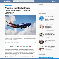 What Are the Deals Offered Under Southwest Low Fare Calendar?