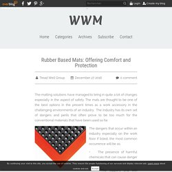 Rubber Based Mats: Offering Comfort and Protection - WWM