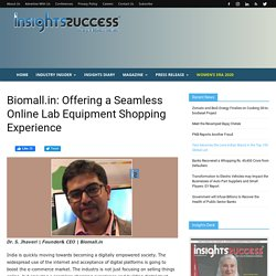 Biomall.in: Offering a Seamless Online Lab Equipment Shopping
