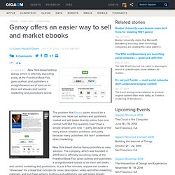 Ganxy offers an easier way to sell and market ebooks