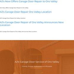 AJ's Now Offers Garage Door Repair to Oro Valley