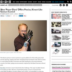 Xbox 'Power Glove' Offers Precise, Kinect-Like Gesture Control | Gadget Lab