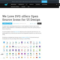 We Love SVG offers Open Source Icons for UI Design