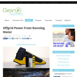 Offgrid Power From Running Water