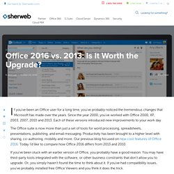 Office 2016 vs. 2013: Is It Worth the Upgrade?