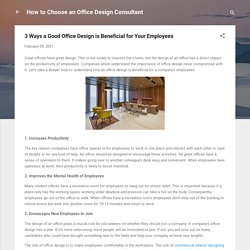 3 Ways a Good Office Design is Beneficial for Your Employees