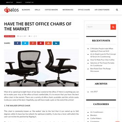 Have The Best Office Chairs Of The Market