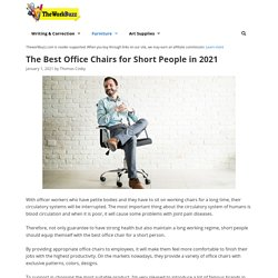 10 Best Office Chairs for Short People Reviewed and Rated in 2021
