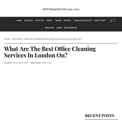What Are The Best Office Cleaning Services In London On?