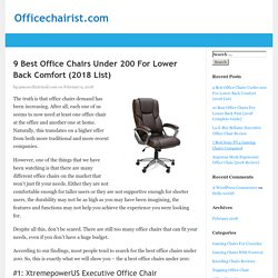 9 Best Office Chairs Under 200 For Lower Back Comfort (2018 List) - Officechairist.com