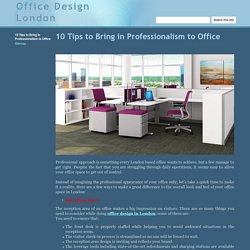 10 Tips to Bring in Professionalism to Office