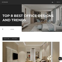 Top 8 best office designs and trends