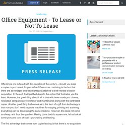 Office Equipment - To Lease or Not To Lease