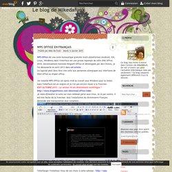 WPS Office en Français - Le blog de Mikedafunk