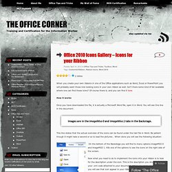 Office 2010 Icons Gallery – Icons for your Ribbon « The Office Corner