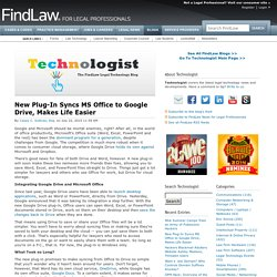 New Plug-In Syncs MS Office to Google Drive, Makes Life Easier
