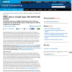 Office 365 vs. Google Apps: The InfoWorld review | Cloud Computing